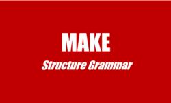 Cấu trúc, cách dùng make trong tiếng Anh