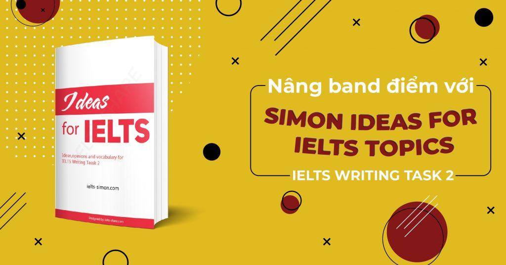 Giới thiệu về giáo trình Ideas For Ielts Topics - Simon
