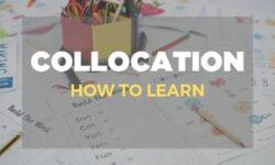 Tổng hợp Collocation theo chủ đề bạn nên biết