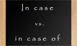 Cấu trúc cách dùng phân biệt in case và in case of