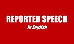 Cách dùng, bài tập Câu tường thuật (Reported Speech)