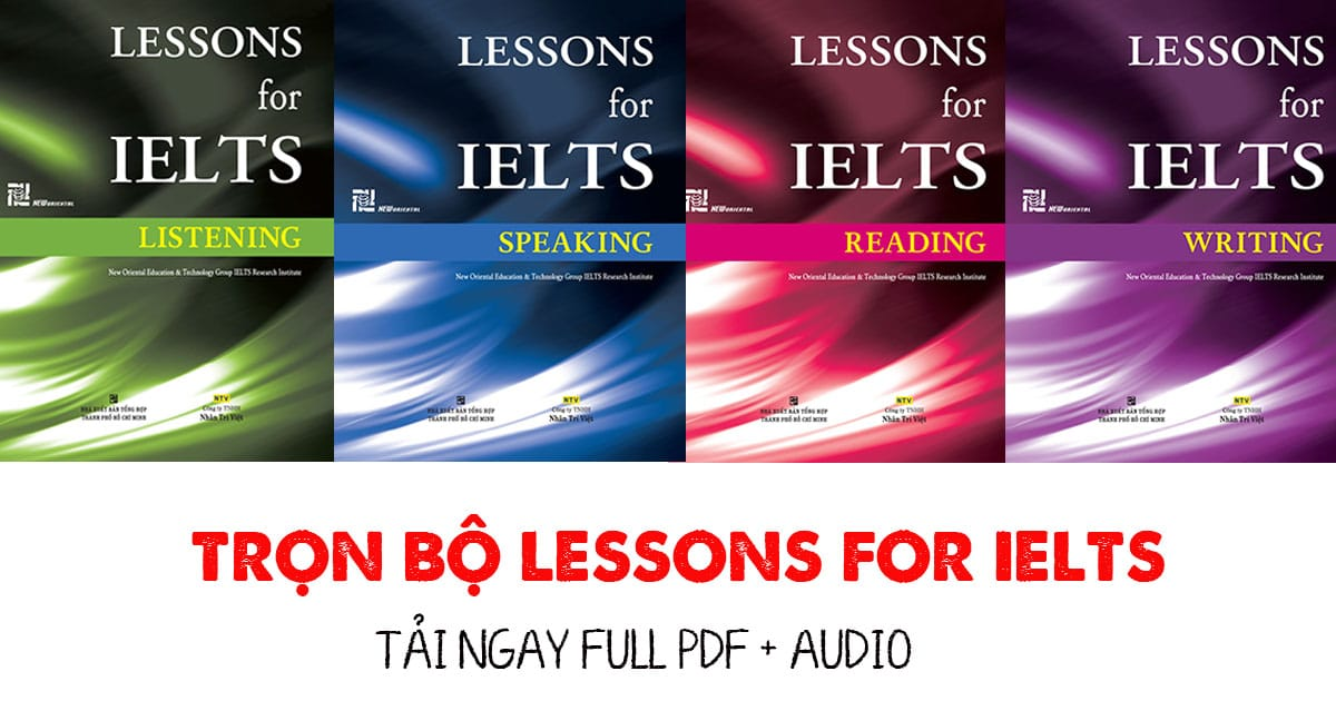 Download Lessons for IELTS trọn bộ
